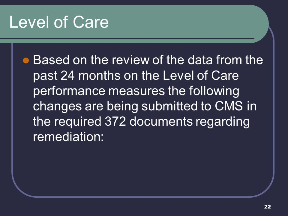 Level of Care