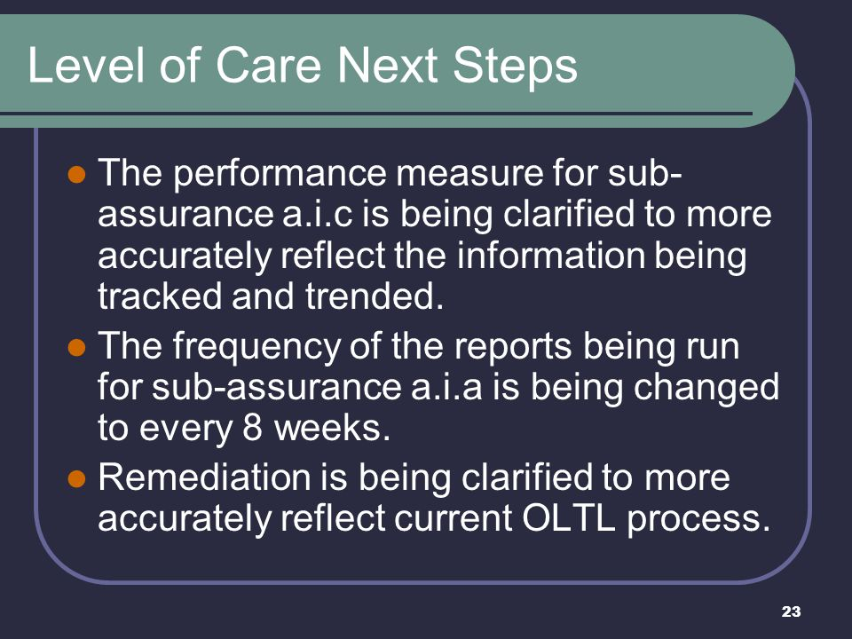 Level of Care Next Steps