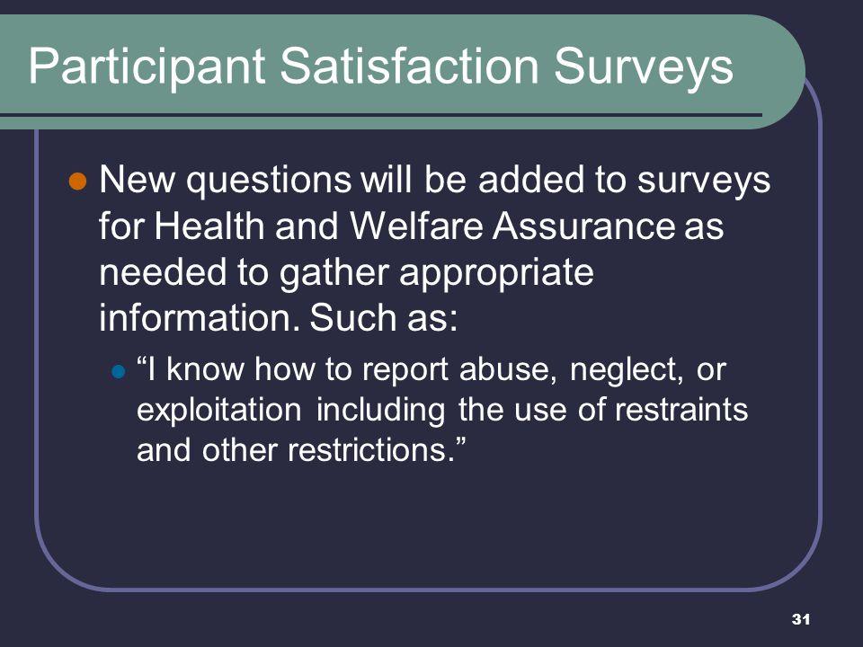 Participant Satisfaction Surveys