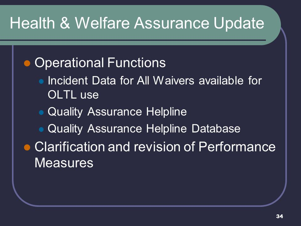Health & Welfare Assurance Update