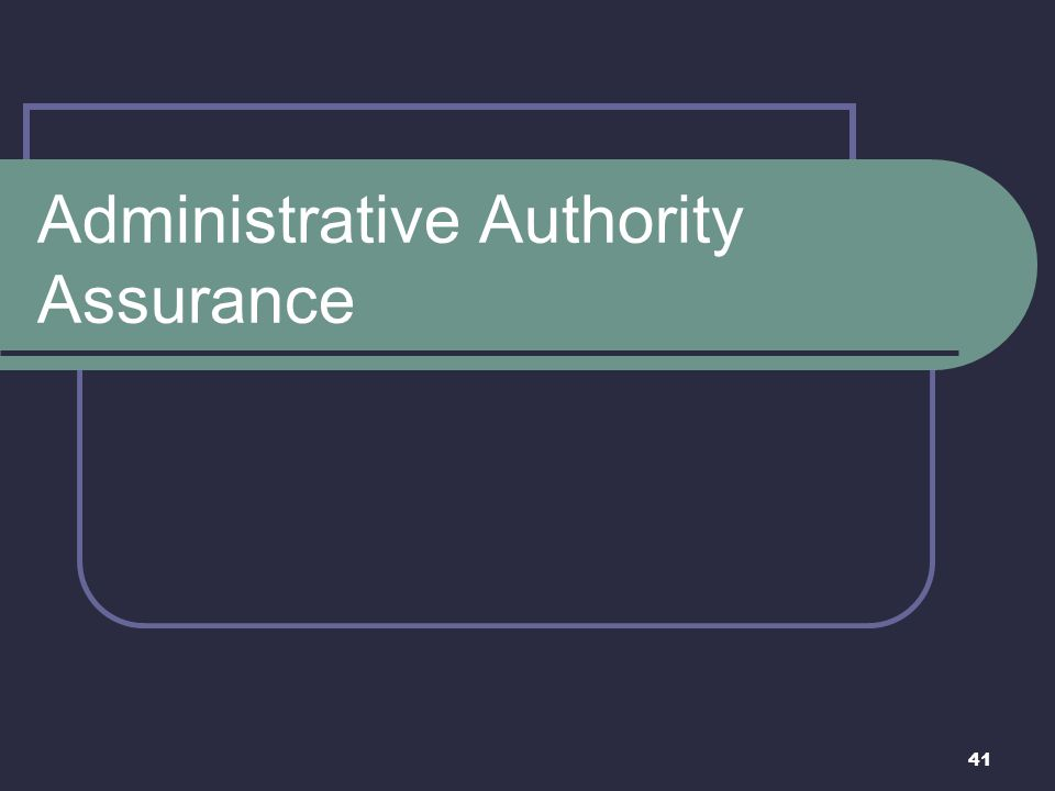 Administrative Authority Assurance
