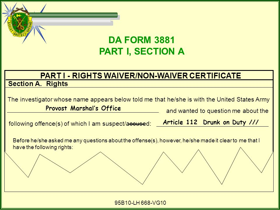 DA FORM 3881 PART I, SECTION A. PART I - RIGHTS WAIVER/NON-WAIVER CERTIFICATE. Section A. Rights.