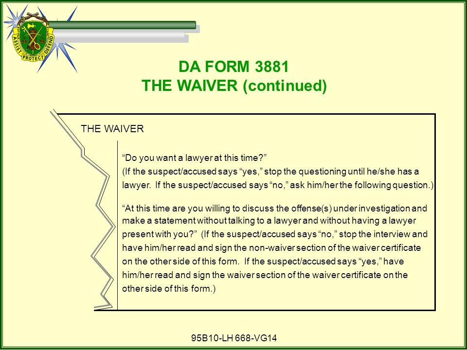 THE WAIVER (continued)