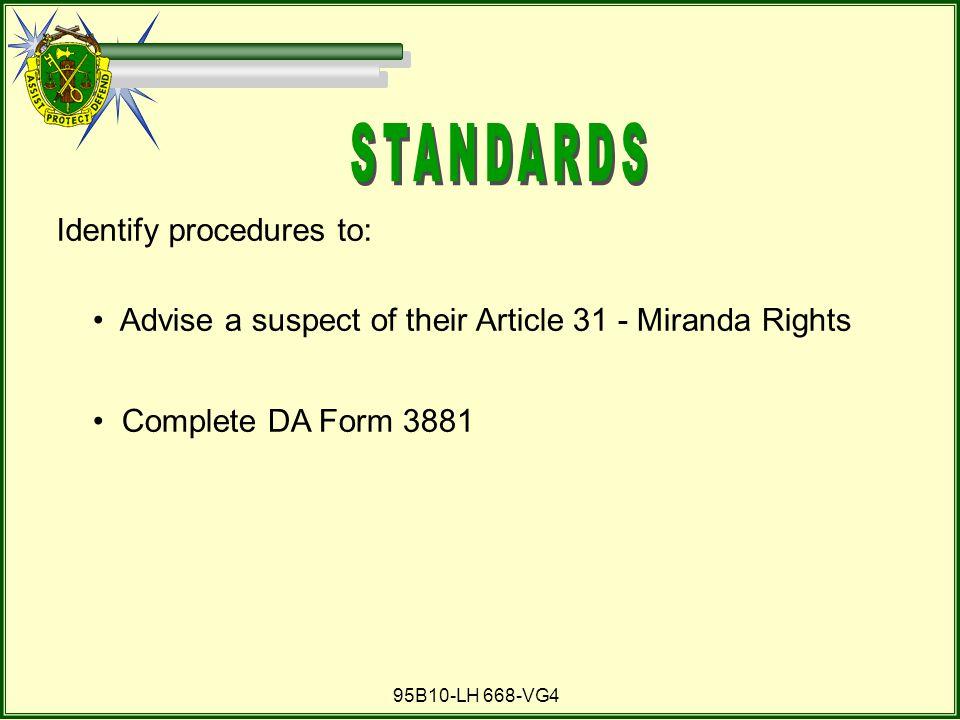 STANDARDS Identify procedures to: