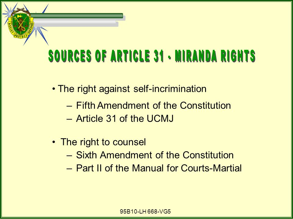 SOURCES OF ARTICLE 31 - MIRANDA RIGHTS
