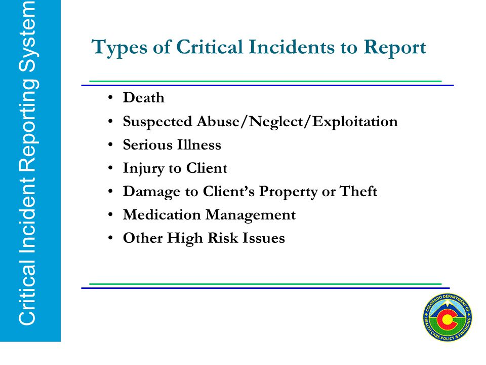 Types of Critical Incidents to Report