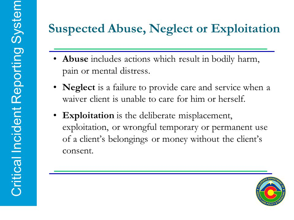 Suspected Abuse, Neglect or Exploitation