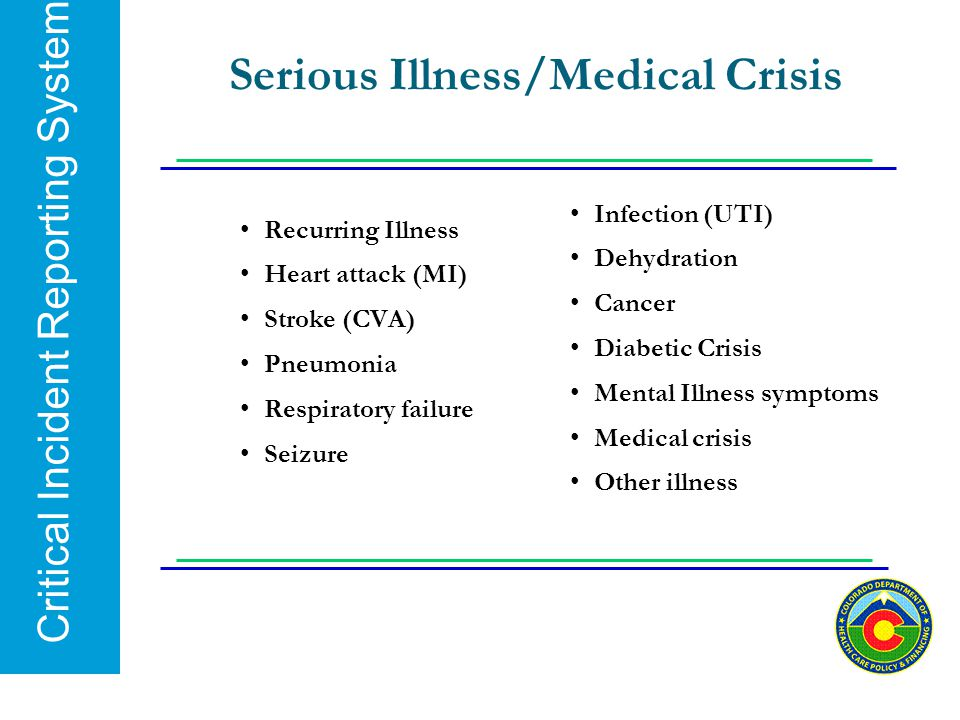 Serious Illness/Medical Crisis