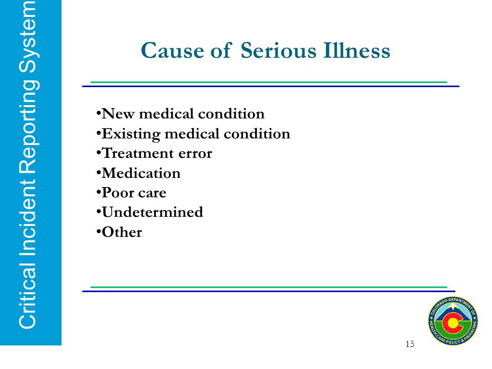 Cause of Serious Illness