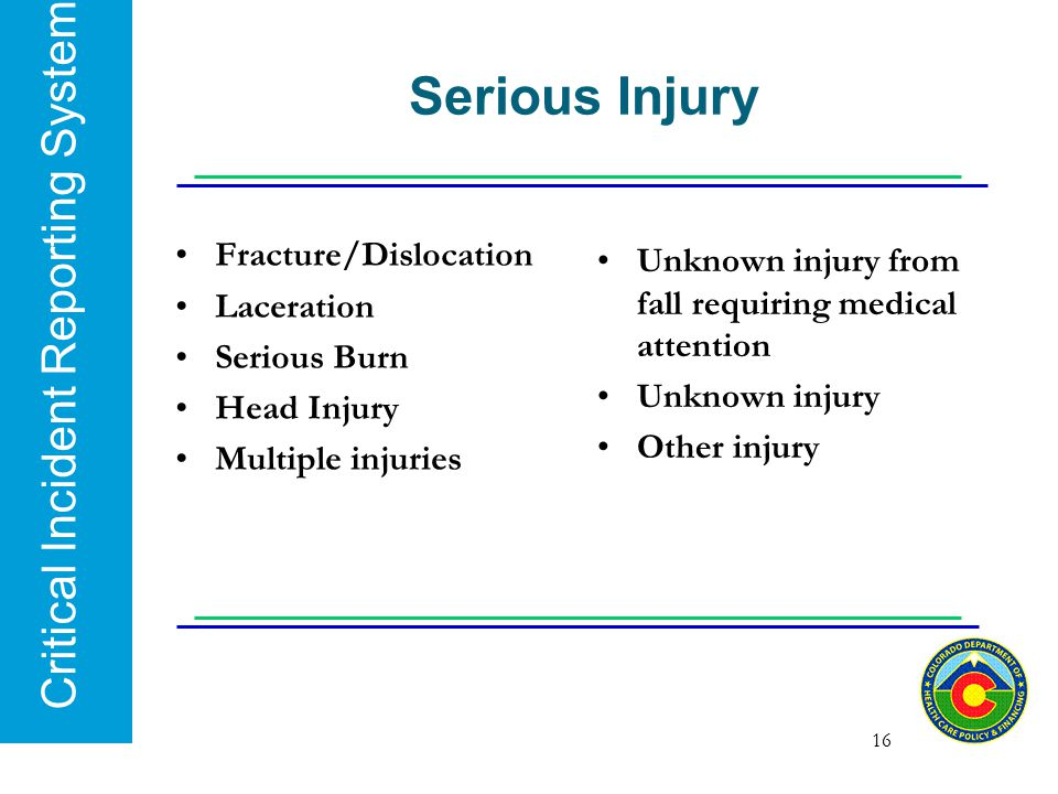Serious Injury Fracture/Dislocation