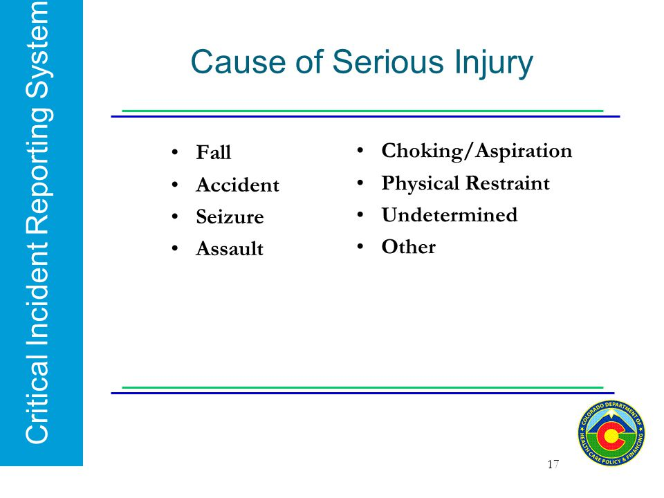 Cause of Serious Injury