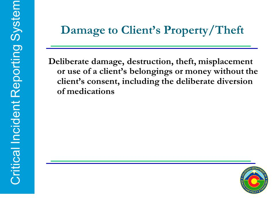 Damage to Client's Property/Theft