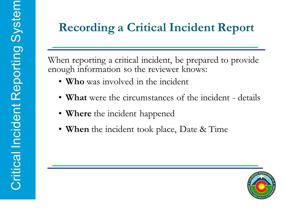 Recording a Critical Incident Report