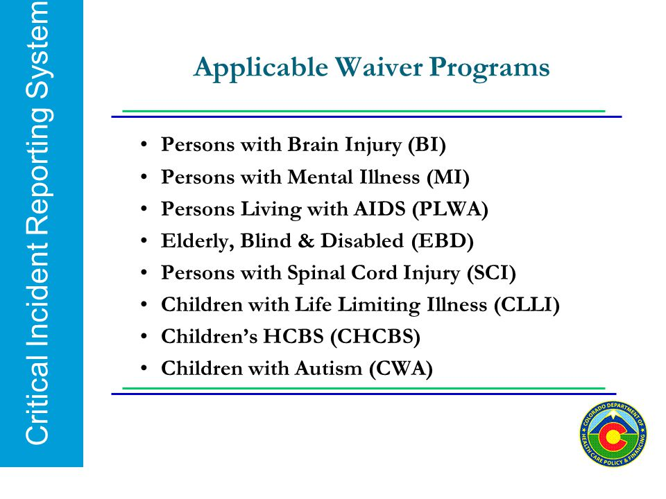 Applicable Waiver Programs