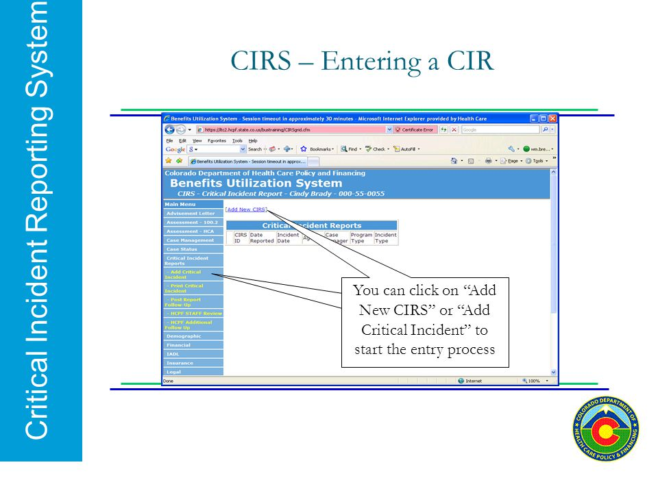CIRS – Entering a CIR You can click on Add New CIRS or Add Critical Incident to start the entry process.