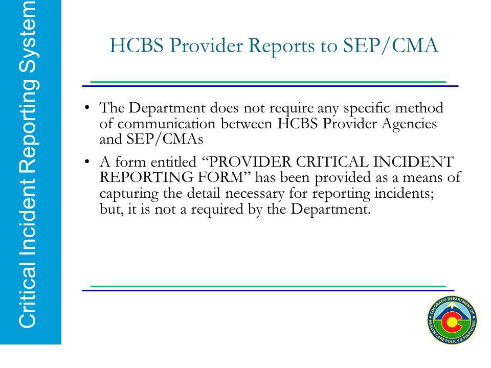 HCBS Provider Reports to SEP/CMA