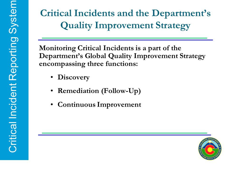 Critical Incidents and the Department's Quality Improvement Strategy