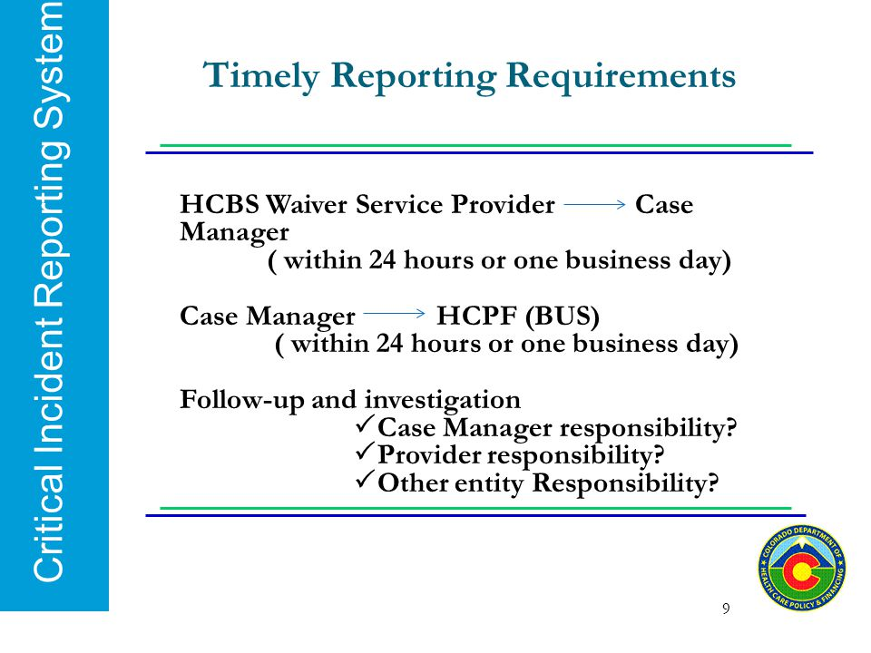 Timely Reporting Requirements