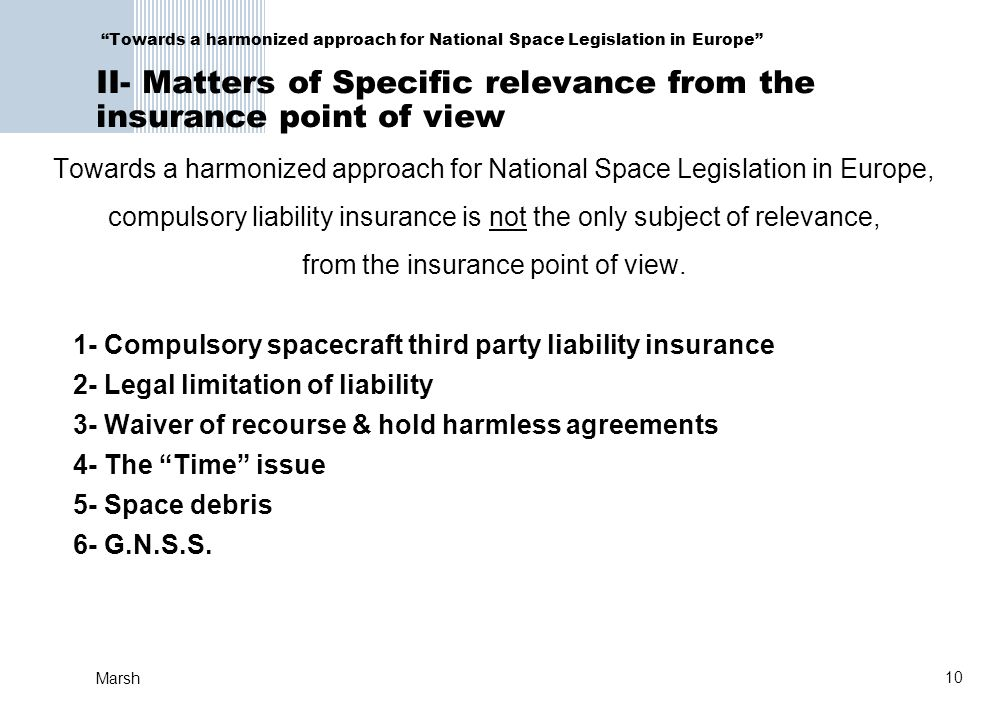 compulsory liability insurance is not the only subject of relevance,