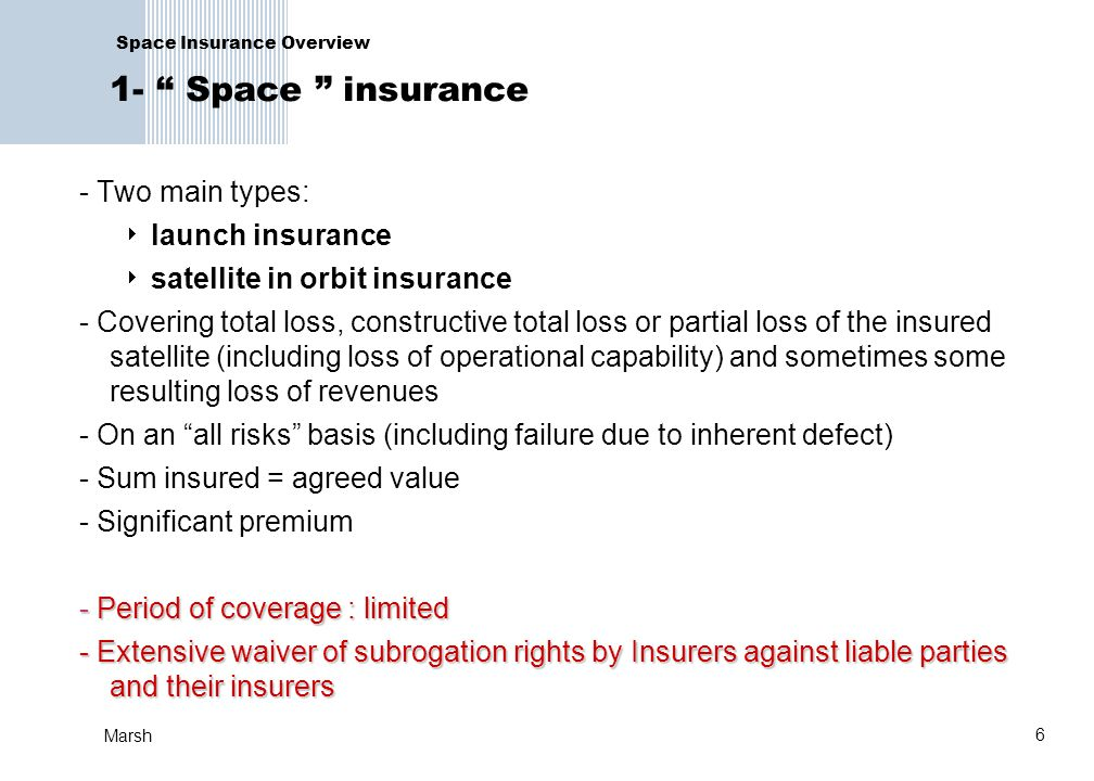 Space Insurance Overview 1- Space insurance