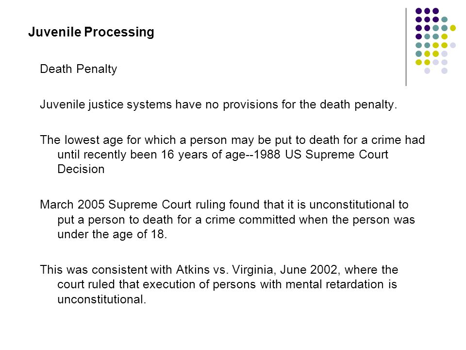 Juvenile Processing Death Penalty