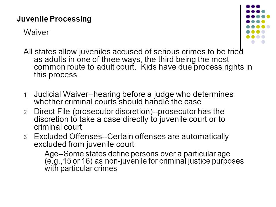 Juvenile Processing Waiver.