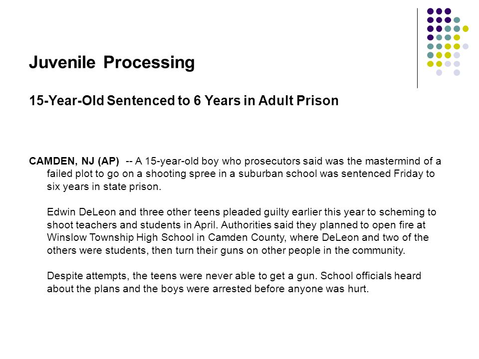 Juvenile Processing 15-Year-Old Sentenced to 6 Years in Adult Prison