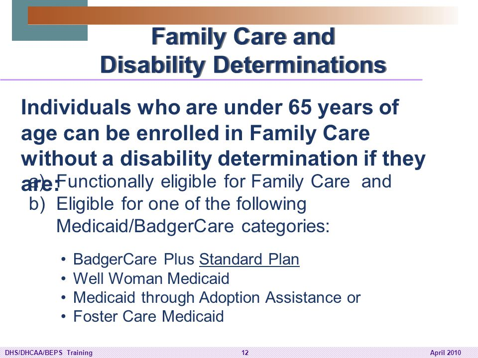 Family Care and Disability Determinations