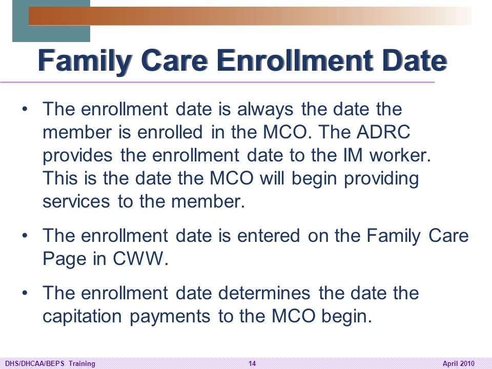 Family Care Enrollment Date