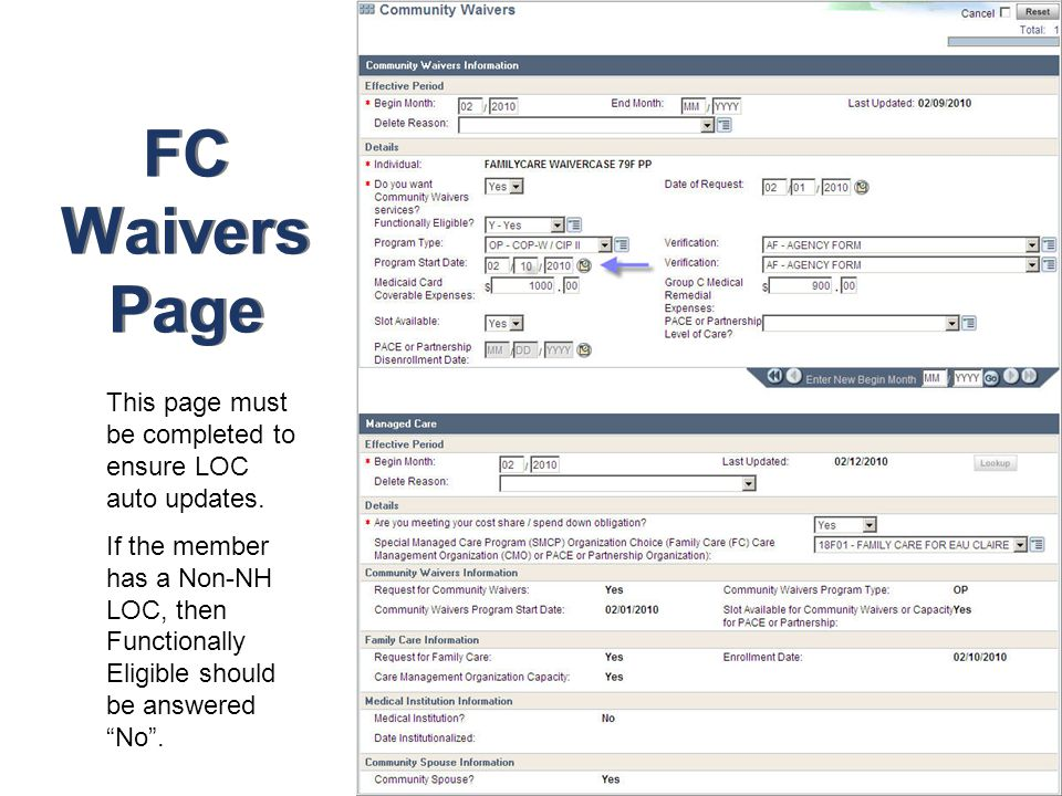 FC Waivers Page This page must be completed to ensure LOC auto updates.