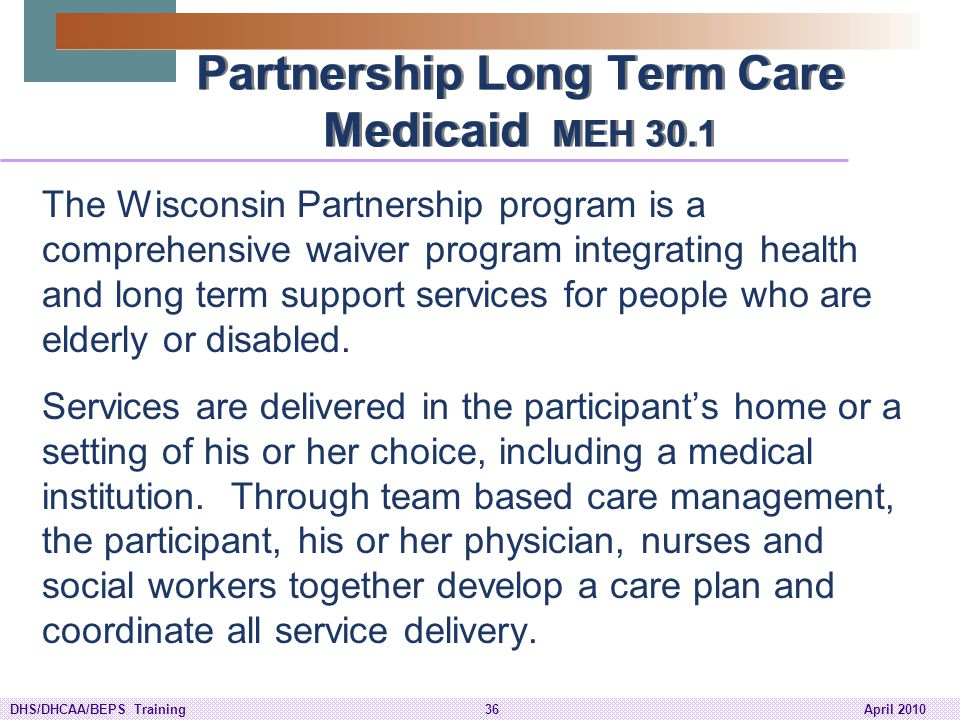 Partnership Long Term Care Medicaid MEH 30.1