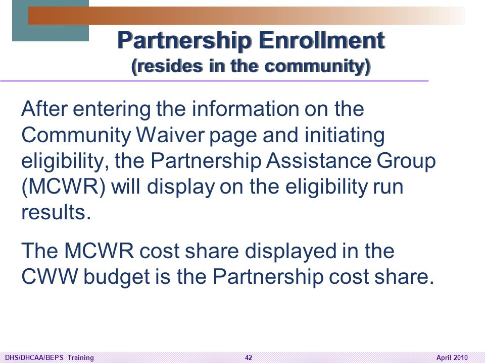Partnership Enrollment (resides in the community)