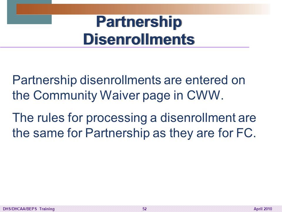 Partnership Disenrollments