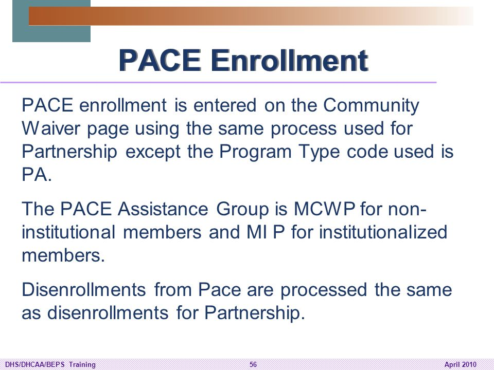 PACE Enrollment