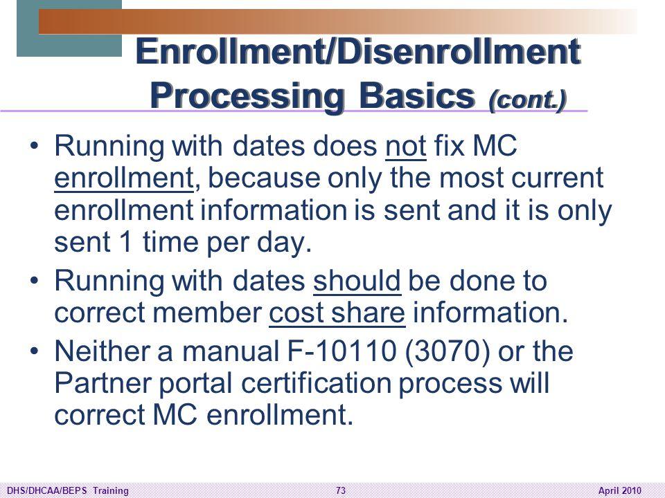 Enrollment/Disenrollment Processing Basics (cont.)