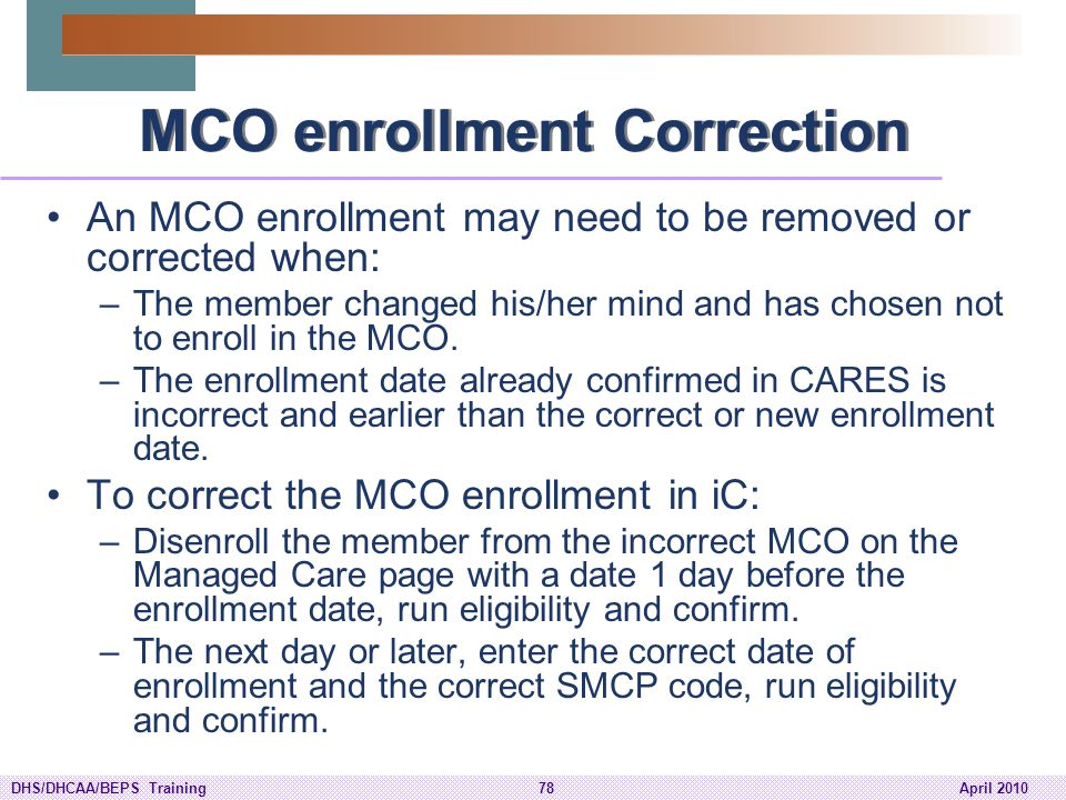 MCO enrollment Correction