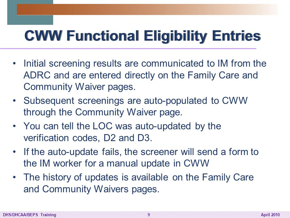 CWW Functional Eligibility Entries