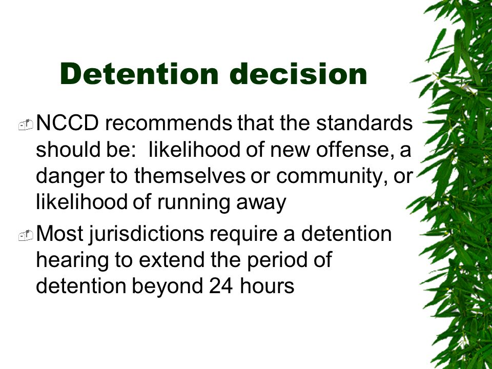 Detention decision