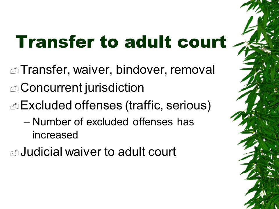 Transfer to adult court