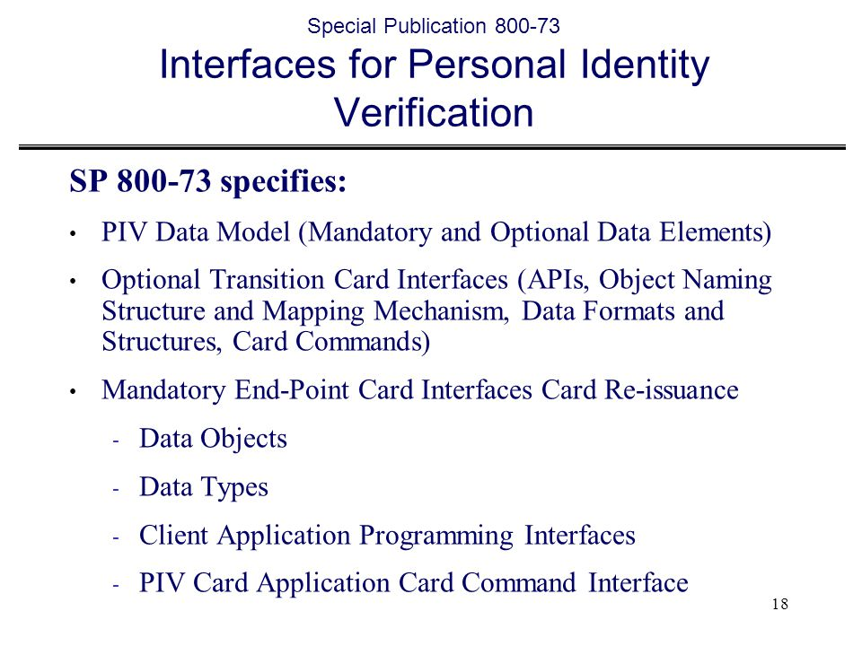 Special Publication 800-73 Interfaces for Personal Identity Verification