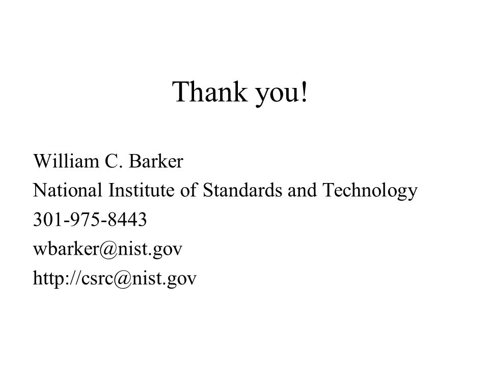 Thank you! William C. Barker