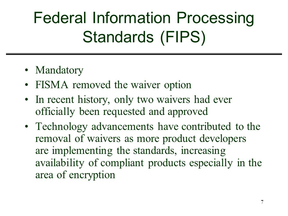 Federal Information Processing Standards (FIPS)
