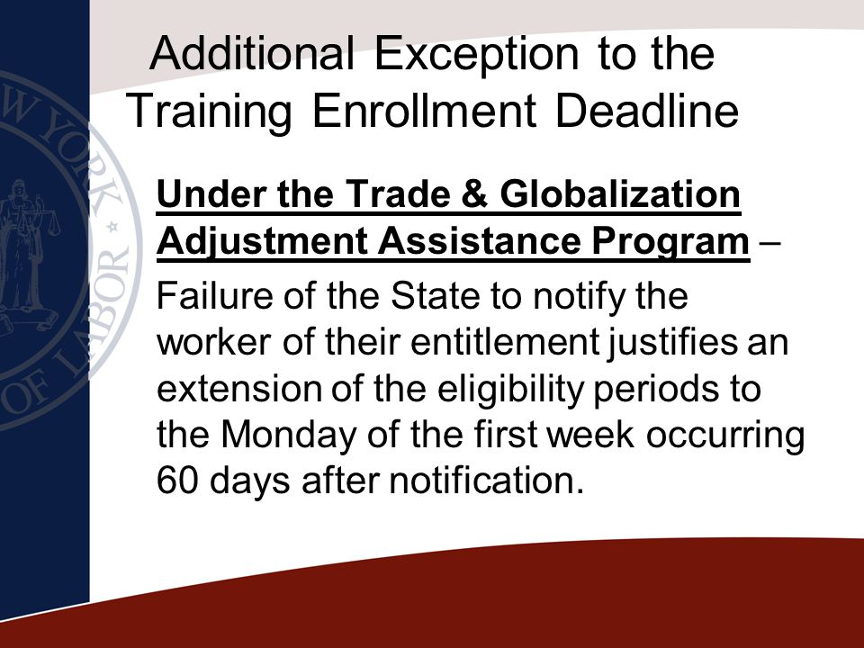 Additional Exception to the Training Enrollment Deadline
