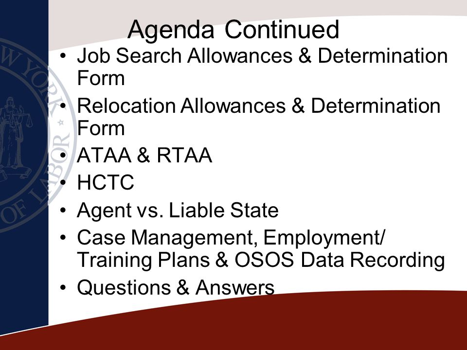 Agenda Continued Job Search Allowances & Determination Form