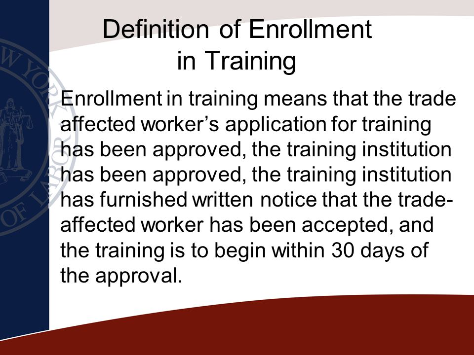 Definition of Enrollment in Training