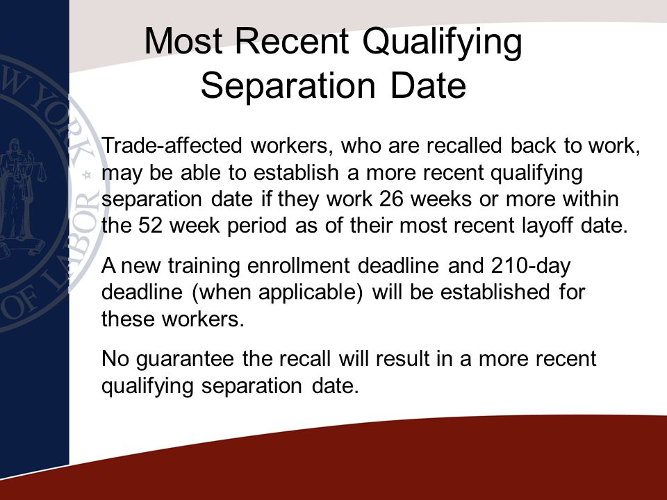 Most Recent Qualifying Separation Date