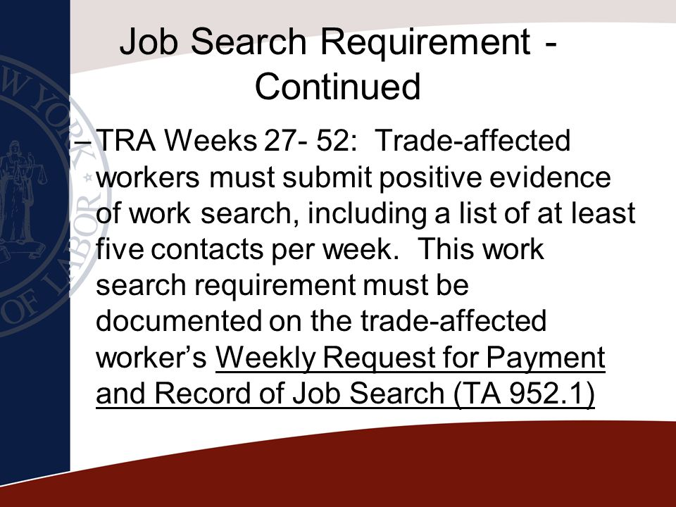 Job Search Requirement - Continued
