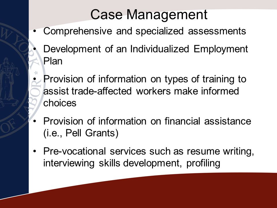 Case Management Comprehensive and specialized assessments