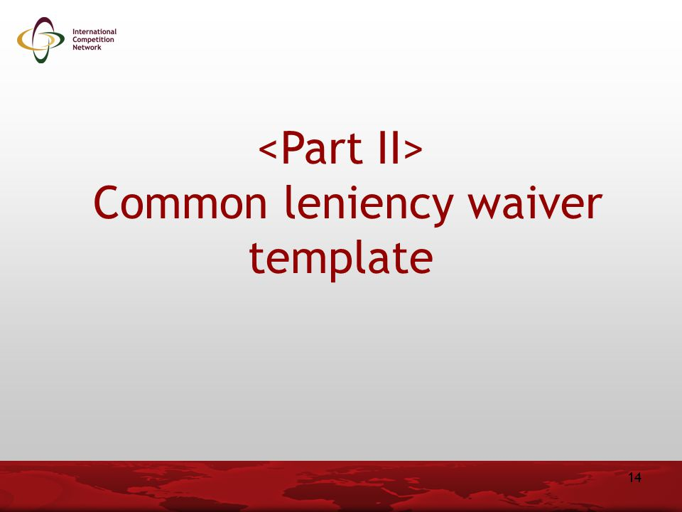 Common leniency waiver template