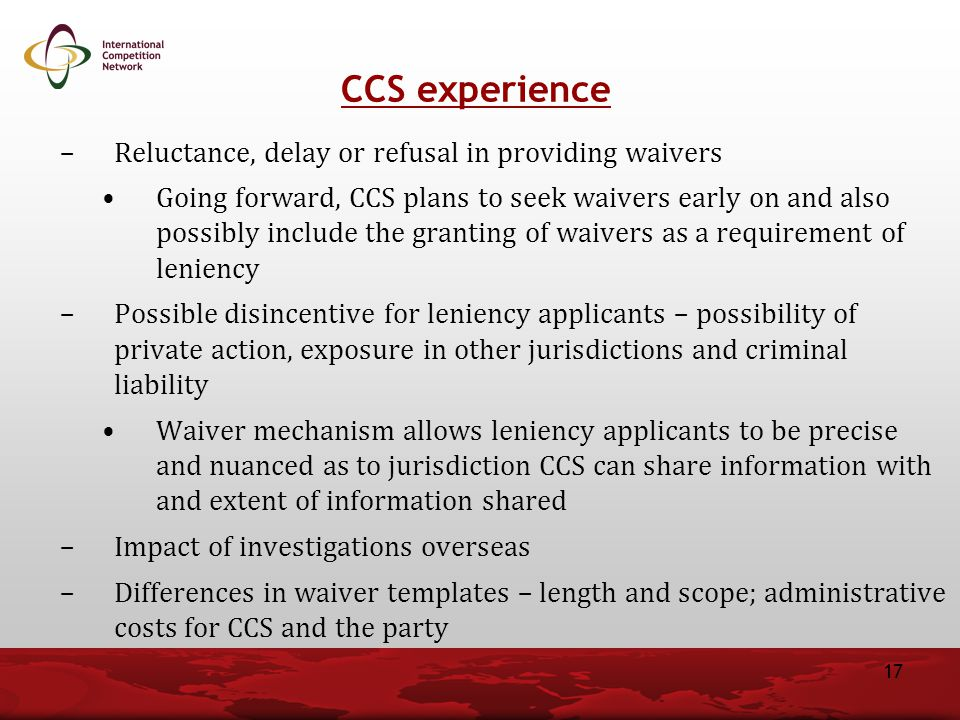 CCS experience Reluctance, delay or refusal in providing waivers